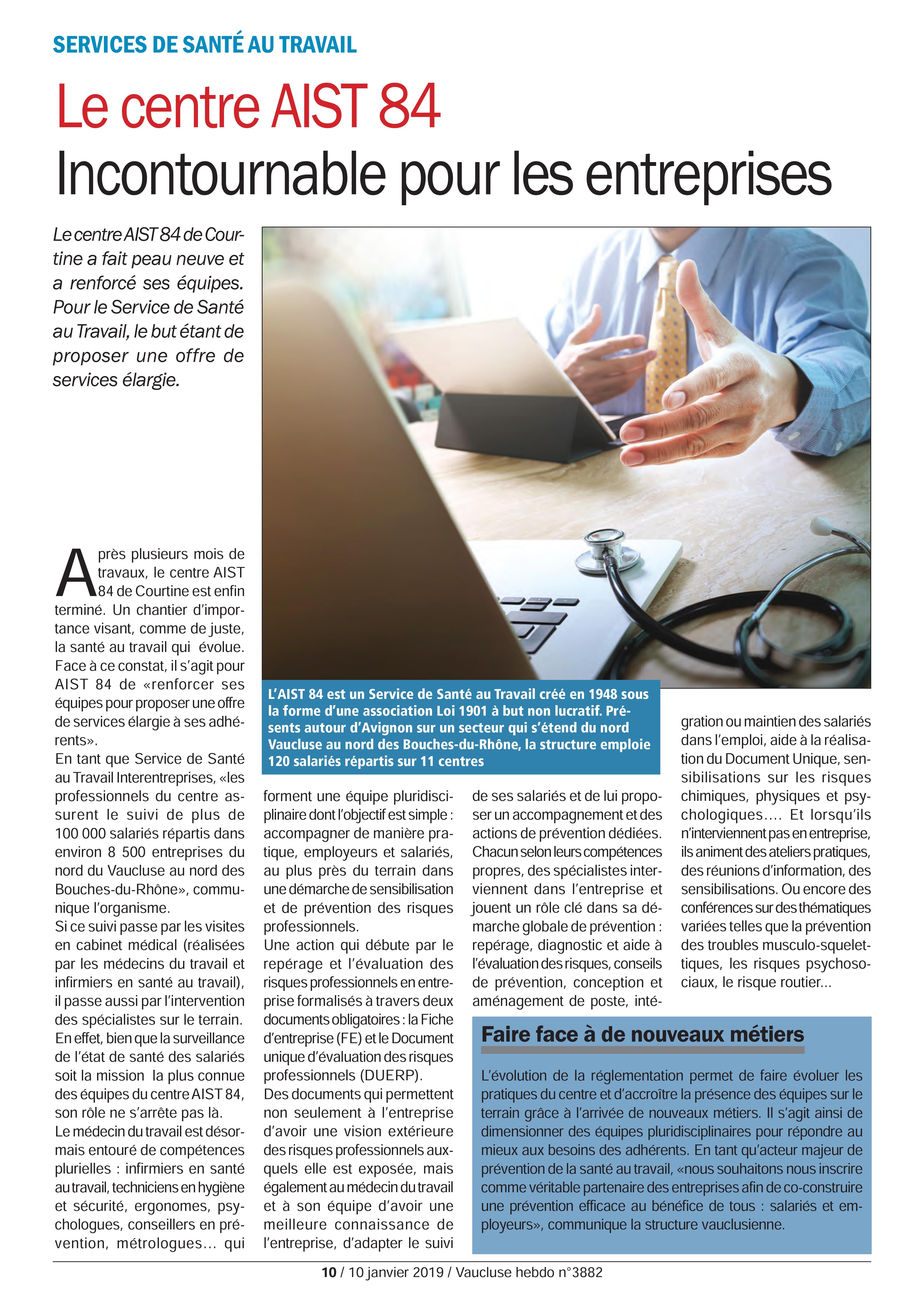 Le centre AIST 84 incontournable pour les entreprises – Vaucluse Hebdo 10.01.19